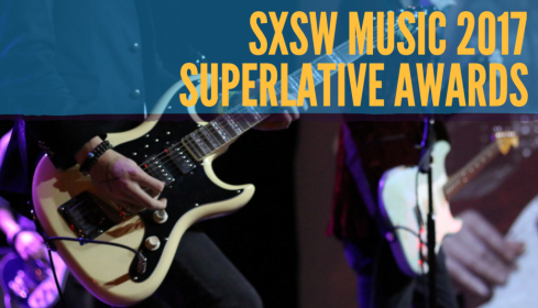 SXSW-Music-2017-Superlative-Awards-1024x586