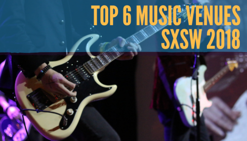 Top-Music-Venues-SXSW-2018-1024x585